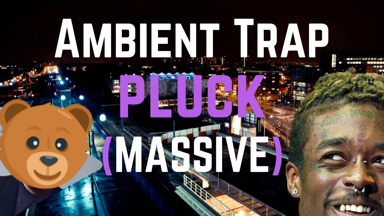 Ambient Trap Pluck Preset For MASSIVE