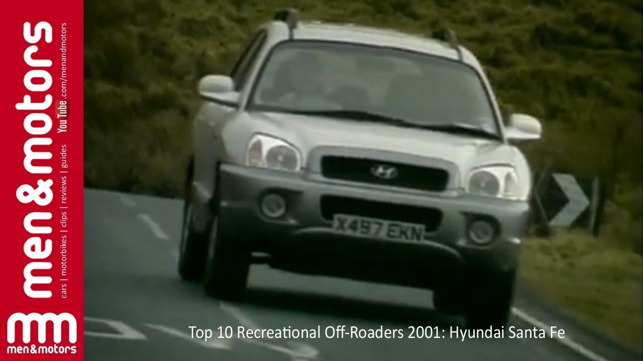 top 10 recreational off roaders 2001 hyundai santa fe youtube top 10 recreational off roaders 2001 hyundai santa fe