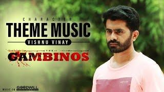 The Gambinos Character Theme Music | Vishnu Vinay | Jakes Bejoy | Girish Mattada