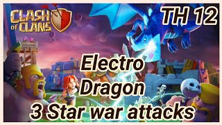 Electro Dragon | Baloons | Warden | Battle Blimp | 3 Star War Attack | TH12 | clashofclans COC 2018