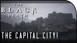 """The Black Death Gameplay Part 1 - """"MEDIEVAL OPEN-WORLD GAME, CAPITAL CITY!"""" (GIVEAWAY INSIDE!)"""