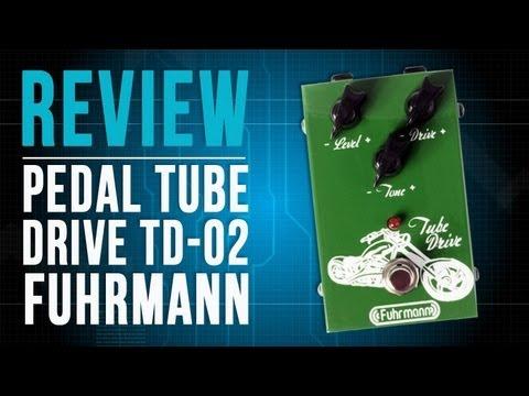 Review do pedal Tube Drive TD-02 overdrive da Fuhrmann - TV Cifras