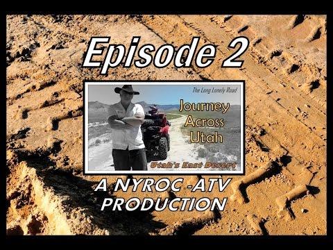ATV Journey Across Utah Episode 2