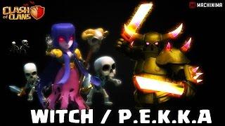 Ataques Violentos: Bruxas e P.E.K.K.A´s - Clash of Clans