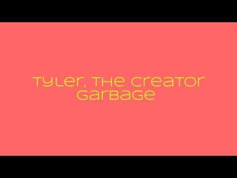 Tyler, The Creator-Garbage