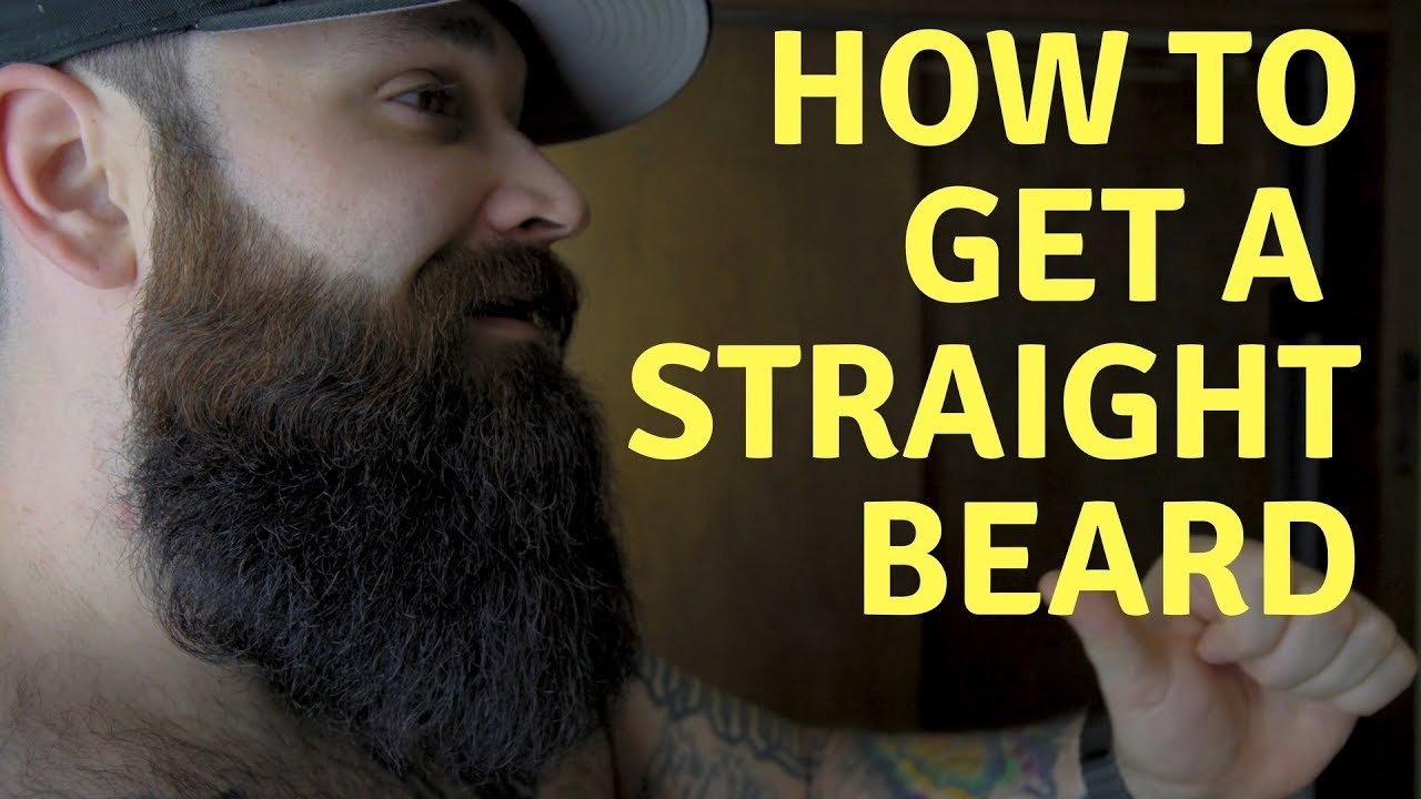 Making Your Beard Straight By