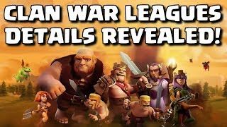 CONFIRMED CLAN WAR LEAGUES DETAILS! + MORE CONFIRMED CHANGES IN 'OCTOBER' UPDATE   CLASH OF CLANS