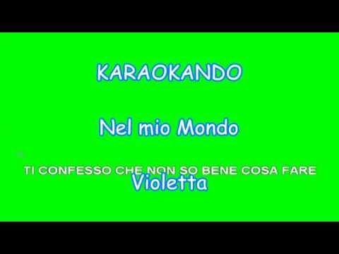 Karaoke - Nel mio mondo - Violetta (testo)