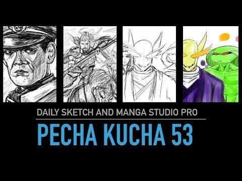 Pecha Kucha 53: Daily Sketches and Manga Studio Pro