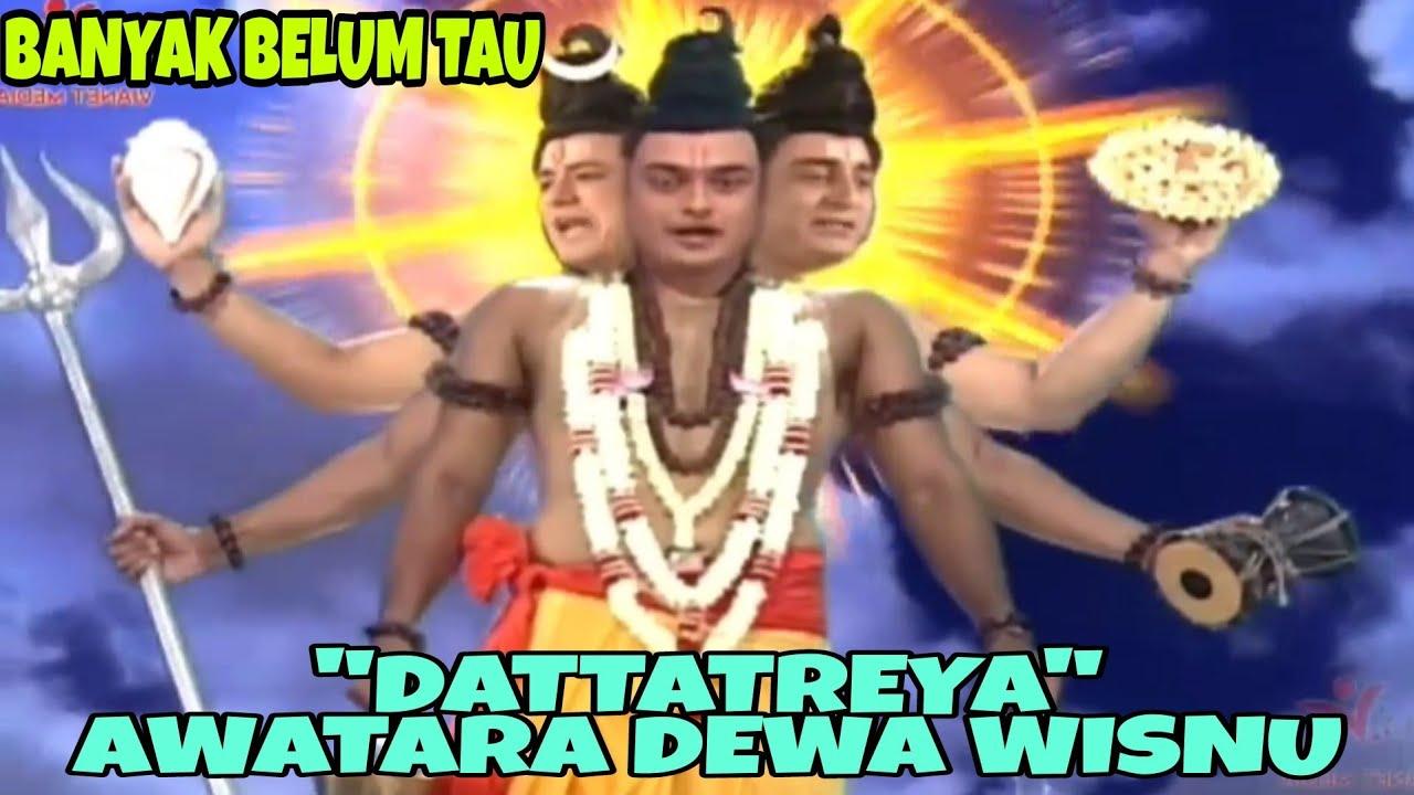 Download #DATTATREYA, SOSOK AWATARA DEWA #WISNU YANG BELUM BANYAK DIKENAL