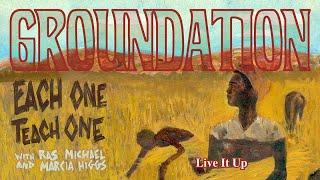 Groundation - Live It Up [Official Lyrics Video]