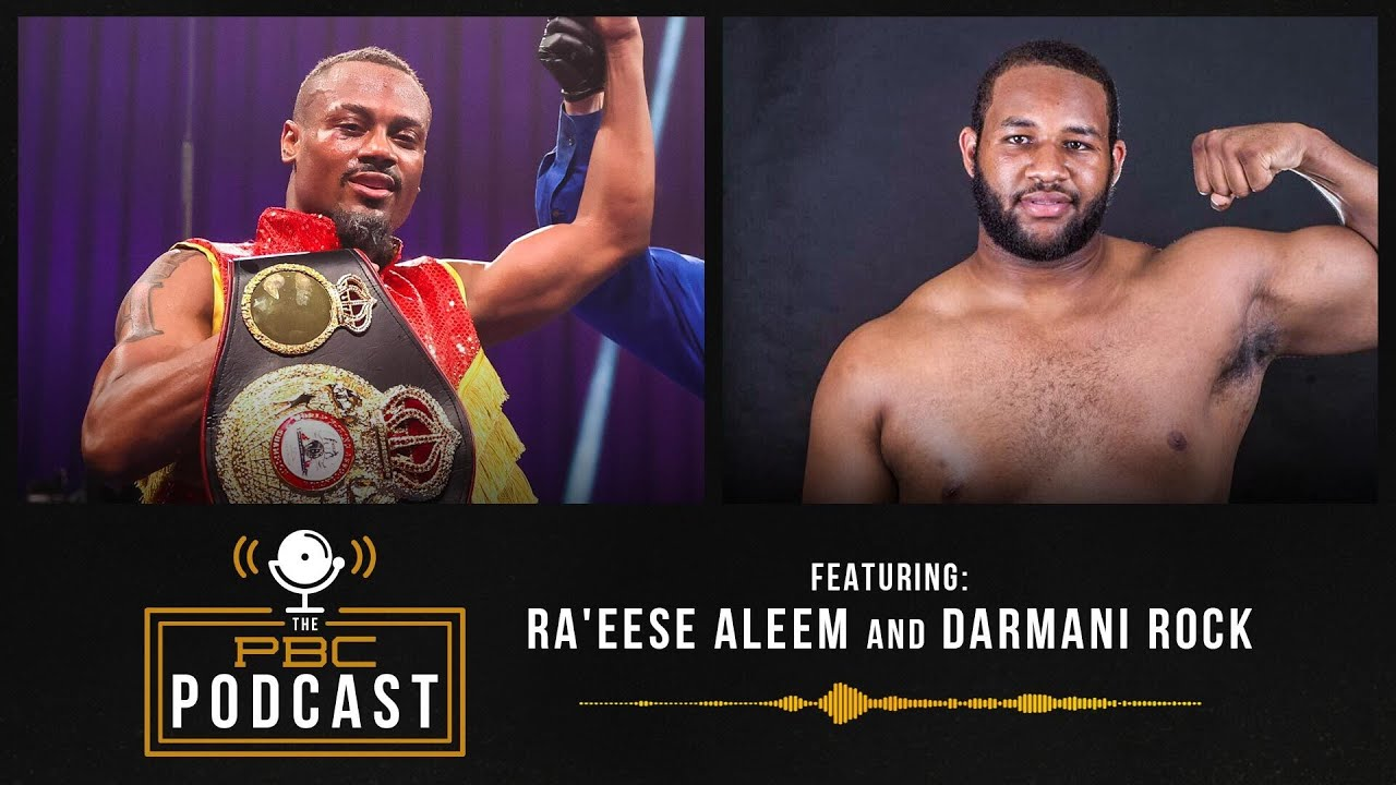 Ra'eese Aleem, Darmani Rock and Plant vs. Truax   The PBC Podcast