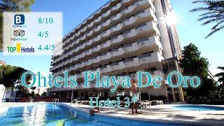 Ohtels Playa De Oro 3* | Испания, Коста-Дорада| Обзор отеля 2019