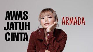 Gambar cover AWAS JATUH CINTA ARMADA | TAMI AULIA COVER