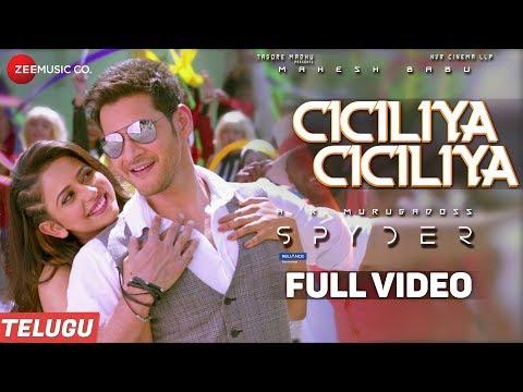 Ciciliya Ciciliya (Telugu) - Full Video - Spyder | Mahesh Babu, Rakul Preet | AR Murugadoss