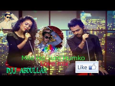 mile-ho-tum-humko-love-mix-by-djabdullah~01791179674