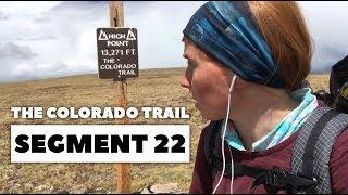 The Colorado Trail, Segment 22: Spring Creek Pass to Carson Saddle (mile 357.8 - 375)