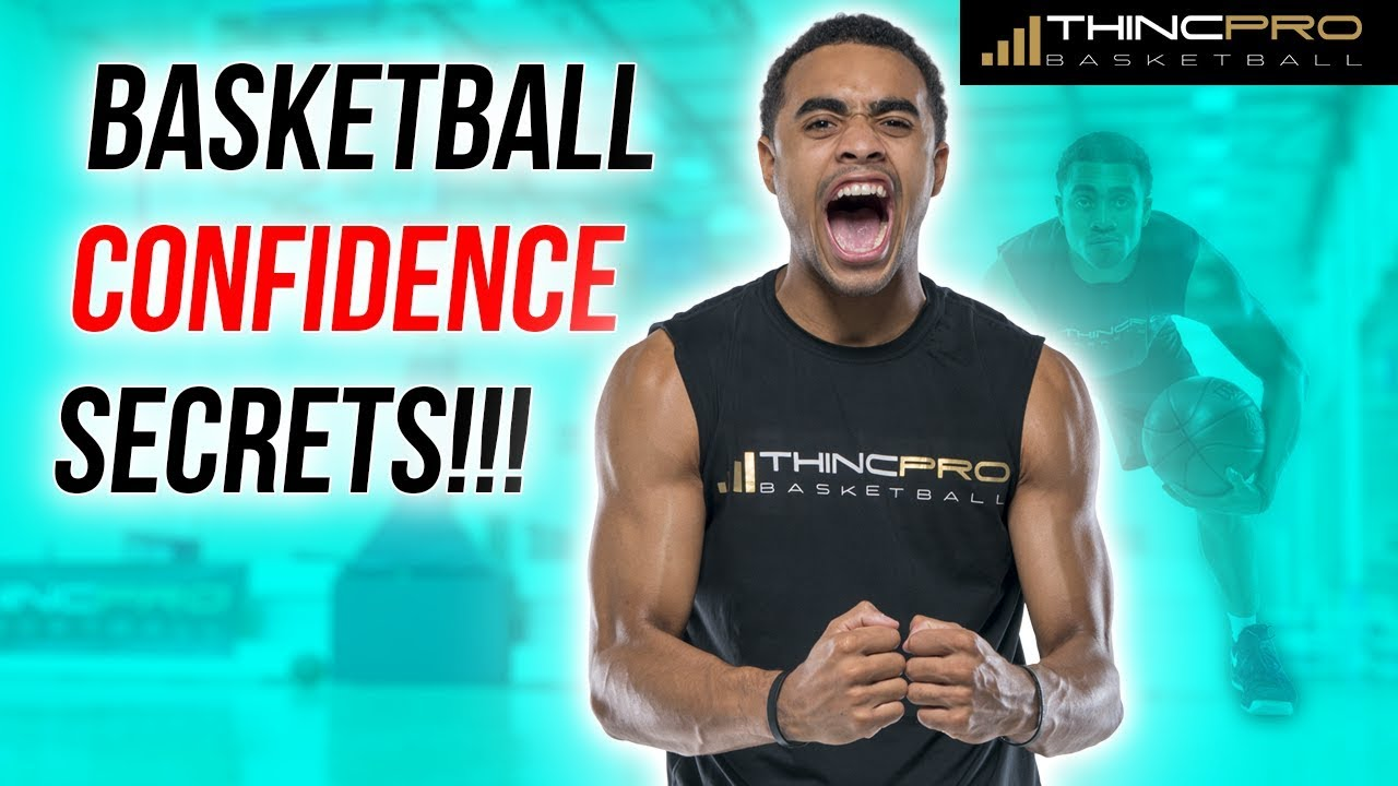 how to improve confidence in basketball