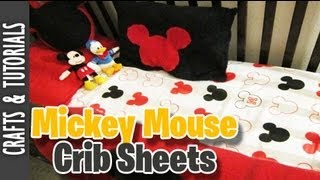 Crib Sheets From A Twin Set, Mickey Mouse Themed(room Deco Tutorial)