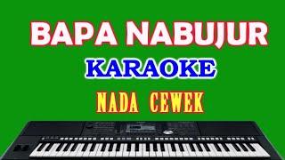 Bapa Nabujur Damma Silalahi - Karaoke Nada Cewek