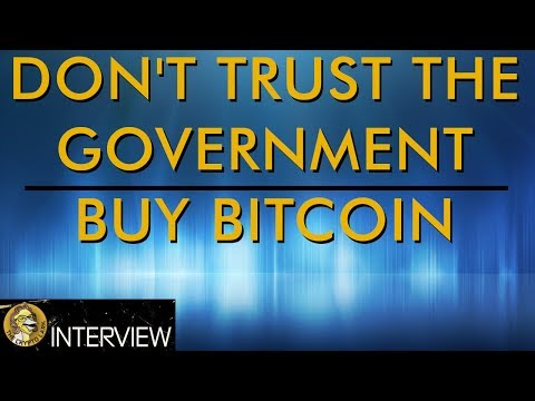 Trust Bitcoin - Not Your Government