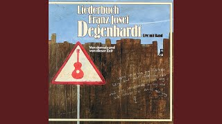 Franz Josef Degenhardt – Arbeitslosigkeit (Umdenken, Mister – umdenken, Mister)