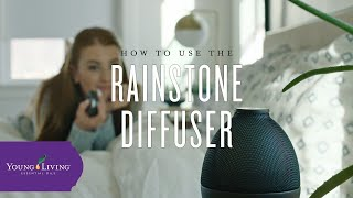 How to Use the Rainstone Diffuser | Young Living Essential Oils