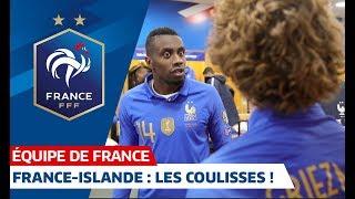 France-Islande : les coulisses de la victoire (4-0), Equipe de France I FFF 2019