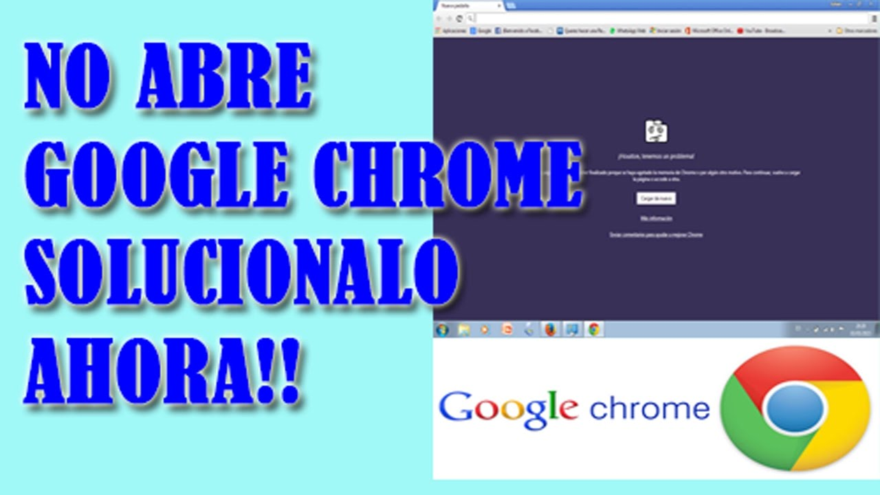 Google Chrome No Carga Ninguna Pagina: ERROR GOOGLE CHROME NO CARGA, NO ABRE LAS PAGINAS【Pro