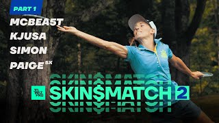 DISC GOLF SKIN$ MATCH 2 | Part 1 | McBeth, Pierce, Lizotte, Jones at Smuggs
