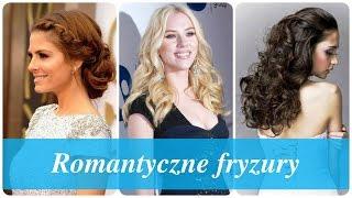Romantyczne fryzury