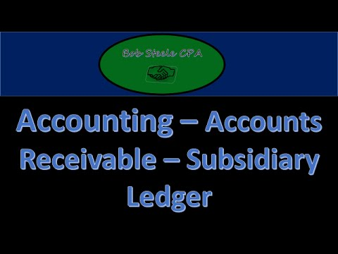 700 10 accounts receivable subsidiary ledger accounting instructions