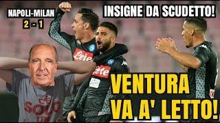 VENTURA... MO' LO CHIAMI INSIGNE??? - NAPOLI-MILAN 2-1