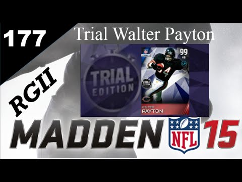 Madden 15 ultimate team episode 177 trial 99 walter payton youtube - Walter payton madden 15 ...