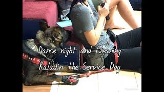 Dance and Cleaning Day -- Service Dog Vlog 8-11-2018