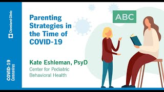 Parenting Strategies in the Time of COVID-19 | Kate Eshleman, PsyD