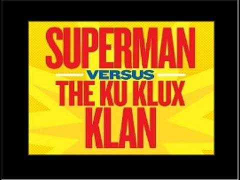 Superman VS The KKK Complete Radio Adventure