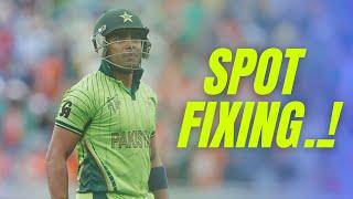 The Inside of Spot Fixing In Pakistan