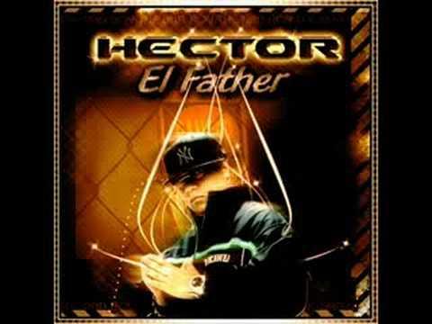 hector el father pegadito