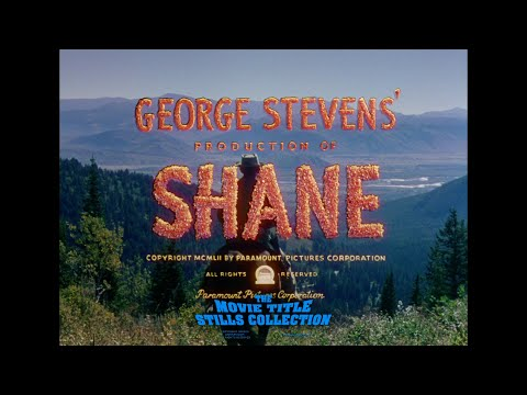Shane (1953) Title Sequence