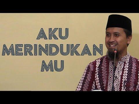 kajian-islam-|-aku-merindukanmu-|-ustadz-abdullah-zaen,-lc.,-m.a.