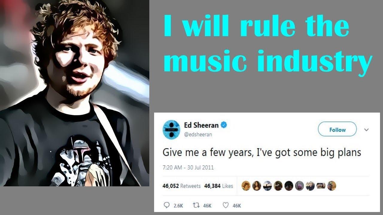 Ed Sheeran predicted his success