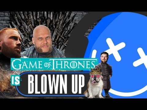 BLOWN UP - Game of Thrones-Special