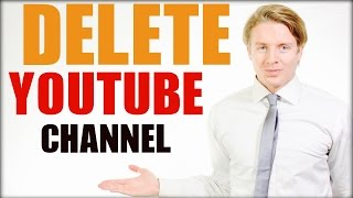 How To Delete A Youtube Channel 2016