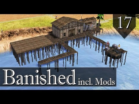 Banished incl. Mods - Hill Valley - Ep. 17 - Let's build a wooden harbor!