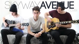Skyway Avenue - We The Kings (Acoustic Cover)
