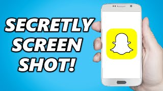 How To Screenshot Snapchat Without Them Knowing Android! (SECRET SNAPCHAT TRICK)