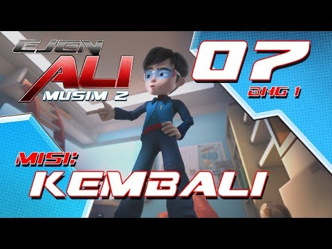 Ejen Ali - Musim 2 (EP07) Misi : Kembali [Bahagian 1]