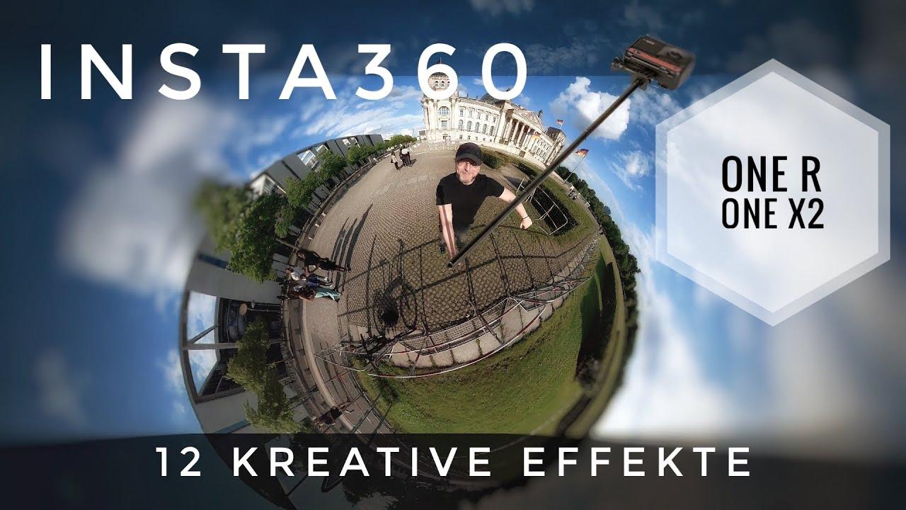 12 creative Insta360 Effekte - Insta360 One R One X2 Tutorial Deutsch