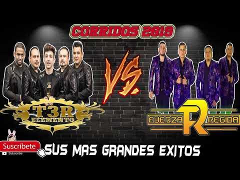 Fuerza Regida Vs T3r Elemento MEJORES CORRIDOS Mix pa pistear Corridos 2019 lo mas nuevo